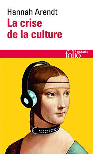 9782070325030: Crise de La Culture (Folio Essais) (English and French Edition)
