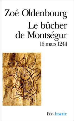 9782070325078: Le Bûcher de Montségur: (16 mars 1244)