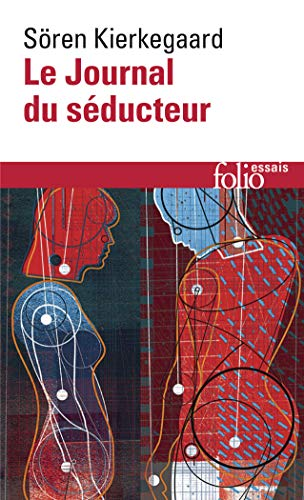LE JOURNAL DU SEDUCTEUR: KIERKEGAARD, SOREN