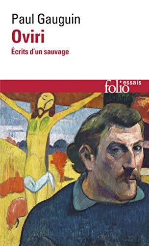 Oviri : Ecrits d'un sauvage: Gauguin, Paul
