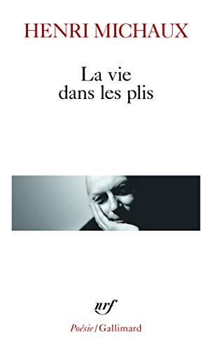 9782070325559: Vie Dans Les Plis (Poesie/Gallimard) (English and French Edition)