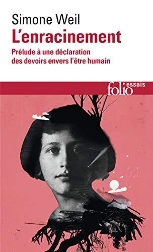 9782070325634: Enracinement (Folio Essais) (English and French Edition)