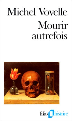 9782070325641: Mourir Autrefois (Folio Histoire) (English and French Edition)