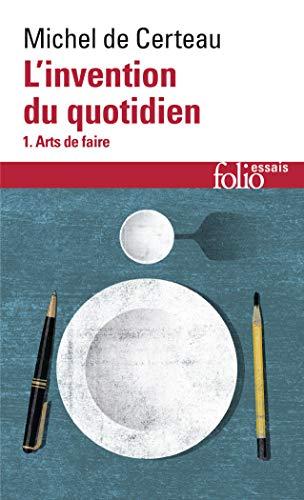 9782070325764: L'invention du quotidien, I: 1 (Folio Essais)