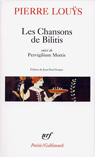 9782070325894: Les Chansons de Bilitis : Pervigilium Mortis