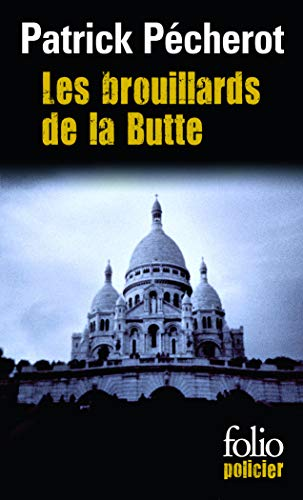 9782070325917: Les brouillards de la Butte (Folio Policier)