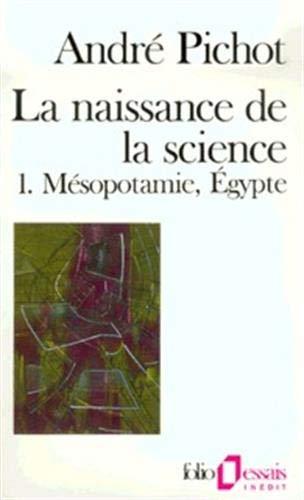 9782070326037: Naissance de La Science (Folio Essais) (French Edition)