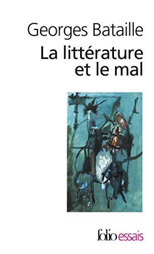 9782070326075: Litterature Et Le Mal (Collection Folio/Essais) (French Edition)