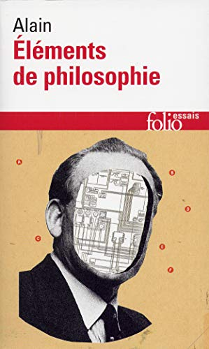 9782070326129: Éléments de philosophie: Eleements De Philosophie (Folio Essais)