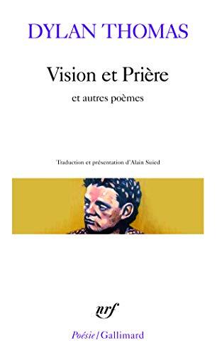 9782070326303: Vision et Prière et autres poèmes