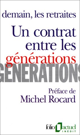 9782070326365: Contrat Ent Les Generat (Folio Actuel) (English and French Edition)
