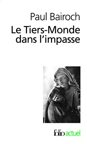 9782070326600: Tiers Monde Dans L Impa (Folio Actuel) (English and French Edition)