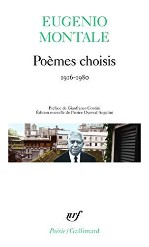 Poèmes choisis: (1916-1980) (Poésie): Eugenio Montale