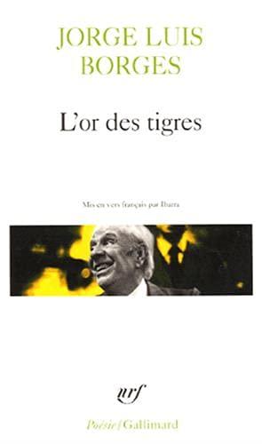 9782070326792: Or Des Tigres (Poesie/Gallimard) (French Edition)