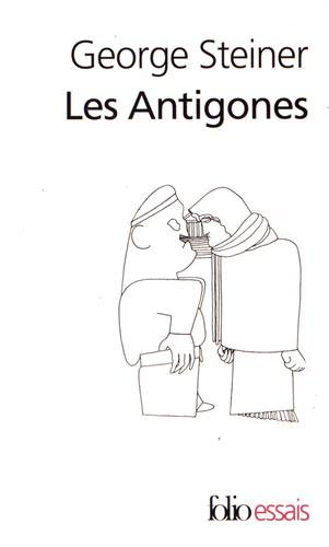 9782070326822: Antigones (Folio Essais) (English and French Edition)