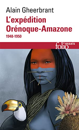 9782070326983: Orenoque Amazon 1948 50 (Folio Essais) (English and French Edition)