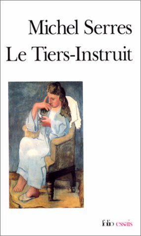9782070327232: Tiers Instruit (Folio Essais) (French Edition)