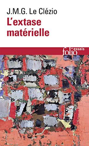 9782070327454: Extase Materielle (Folio Essais) (French Edition)