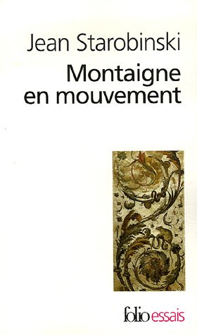 9782070327485: Montaigne En Mouve (Folio Essais) (English and French Edition)