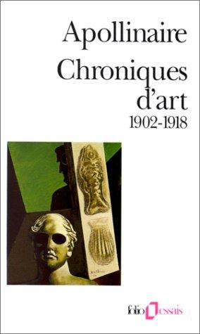 9782070327539: Chroniques d'art: (1902-1918)
