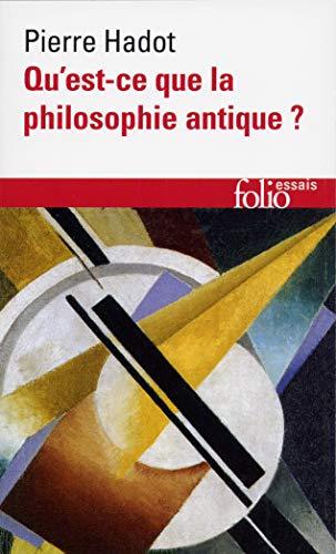Qu'est-ce que la philosophie antique ? (Folio Essais)