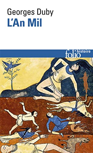 An Mil Duby (Folio Histoire) (English and French Edition) (2070327744) by Professor Georges Duby