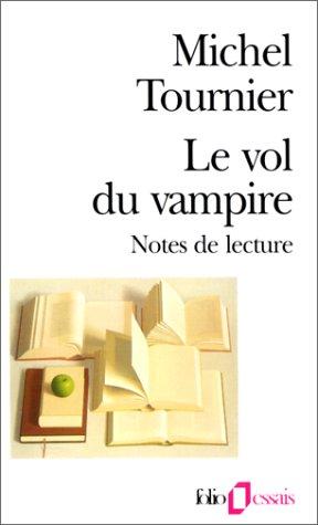 9782070328581: Le Vol du vampire. Notes littéraires