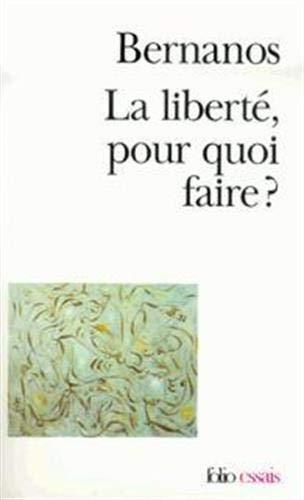 9782070328888: La Liberte Pour Quoi Faire ? (Folio Essais) (French Edition)