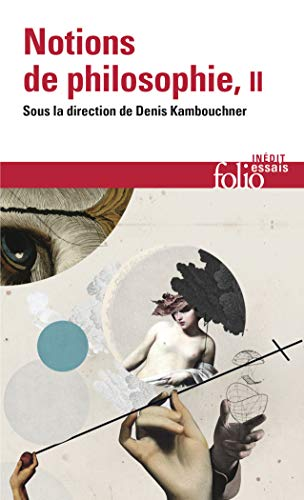 9782070329038: Notions de Philosophie (Folio Essais) (English and French Edition)
