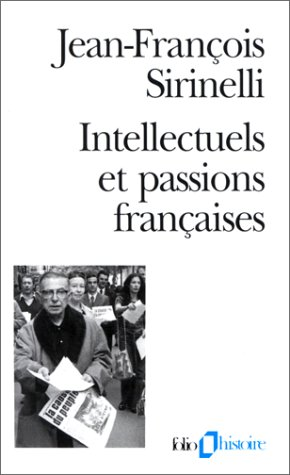 9782070329199: Intellectuels Et Passio (Folio Histoire) (English and French Edition)