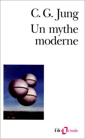 9782070329281: Un mythe moderne. Des