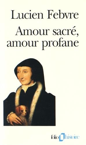 9782070329359: Amour Sacre Amour Profa (Folio Histoire) (English and French Edition)