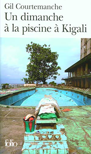 Dimanche A LA Piscine A Kigali, UN: Gil Courtemanche