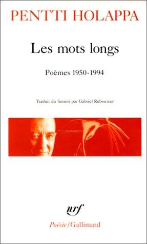 9782070329663: Les Mots longs : poèmes, 1950-1994