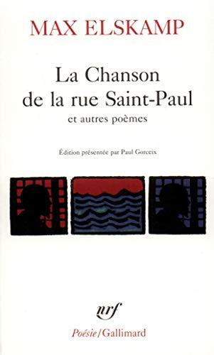 9782070329700: La chanson de la rue Saint-Paul. La Chansons d'amures. Les Délectations moroses