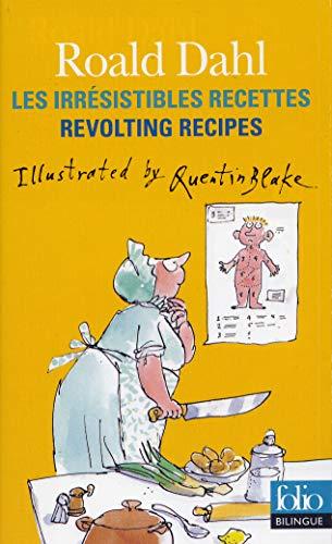 9782070329984: Les irrésistibles recettes/Revolting Recipes
