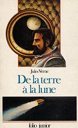 9782070330126: De La Terre a La Lune (French Edition)