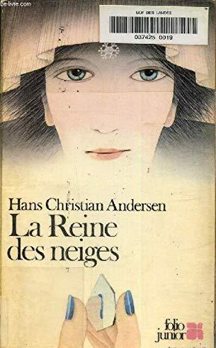 La Reine des neiges : Conte en: Andersen