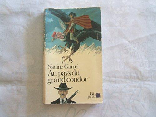 9782070330225: Au pays du grand condor