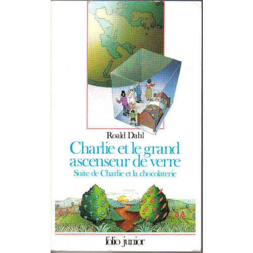 9782070330652: Charlie et le grand ascenseur de verre : Suite de