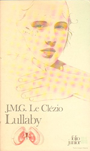Lullaby: Jean-Marie-Gustave Le Clézio
