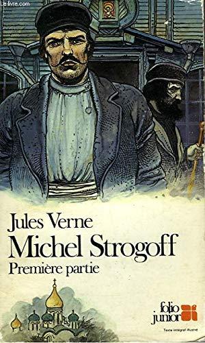 9782070331420: Michel Strogoff (Collection Folio Junior#142, Premiere Partie)