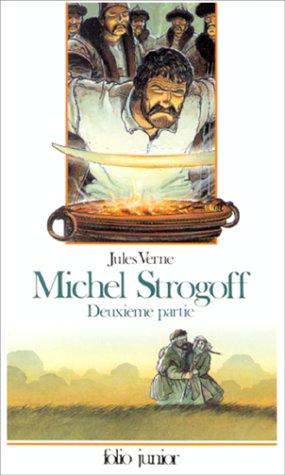 9782070331437: Michel Strogoff Deuxieme 2 partie