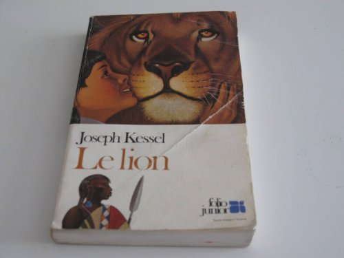 Le Lion (French Edition): Joseph Kessel