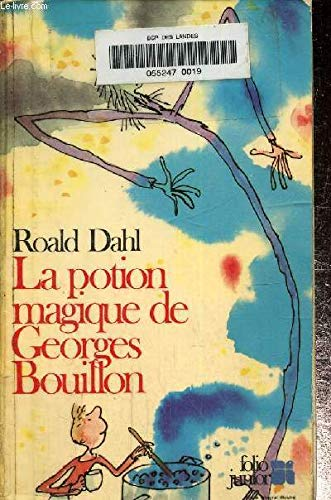 9782070332151: La potion magique de George Bouillon