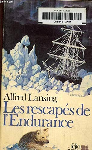 """Les rescapés de l'Endurance"""""""" (9782070332274) by [???]"""