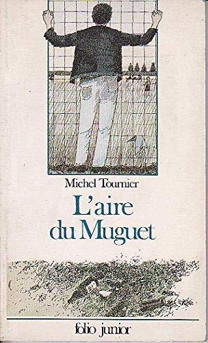9782070332403: L'Aire Du Muguet: L'Aire Du Muguet (French Edition)