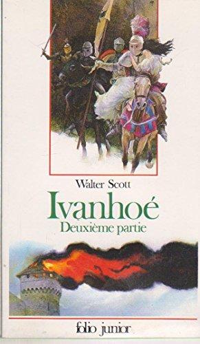 IVANHOE. Tome 2 (Folio Junior): Scott, Walter