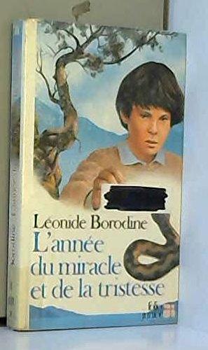 9782070332618: L'Ann�e du miracle et de la tristesse