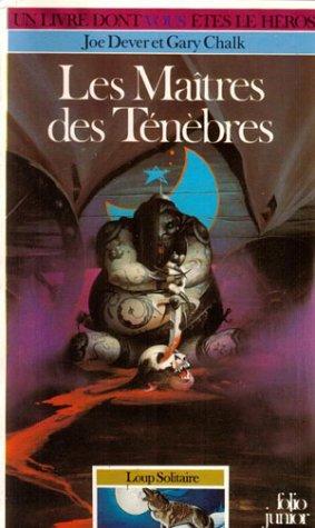 9782070332908: Loup Solitaire Tome 1 : Les Maîtres des ténèbres